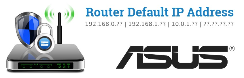 Image of a ASUS router with 'Router Default IP Addresses' text and the ASUS logo