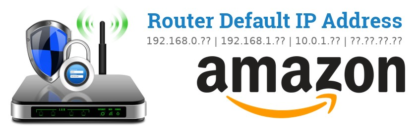 Image of a Amazon router with 'Router Default IP Addresses' text and the Amazon logo