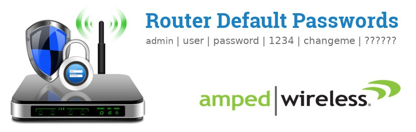 Image of a Amped Wireless router with 'Router Default Passwords' text and the Amped Wireless logo