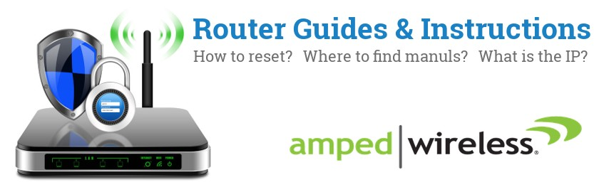 Image of a Amped Wireless router with 'Router Reset Instructions'-text and the Amped Wireless logo