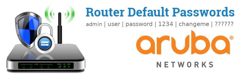 Image of a Aruba Networks router with 'Router Default Passwords' text and the Aruba Networks logo