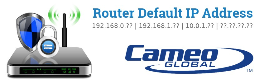 Image of a Cameo router with 'Router Default IP Addresses' text and the Cameo logo