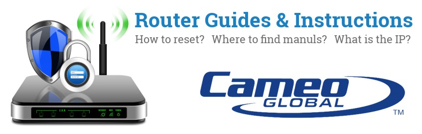 Image of a Cameo router with 'Router Reset Instructions'-text and the Cameo logo