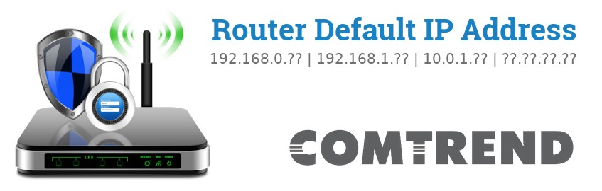 Image of a Comtrend router with 'Router Default IP Addresses' text and the Comtrend logo