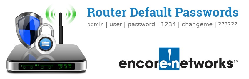 Image of a Encore router with 'Router Default Passwords' text and the Encore logo