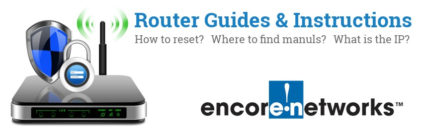 Image of a Encore router with 'Router Reset Instructions'-text and the Encore logo