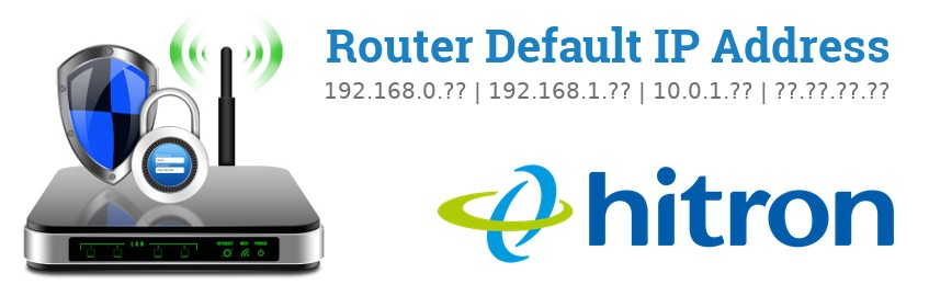 Image of a Hitron router with 'Router Default IP Addresses' text and the Hitron logo