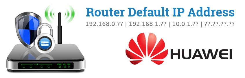 Image of a Huawei router with 'Router Default IP Addresses' text and the Huawei logo