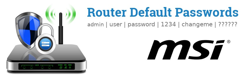 Image of a MSI router with 'Router Default Passwords' text and the MSI logo