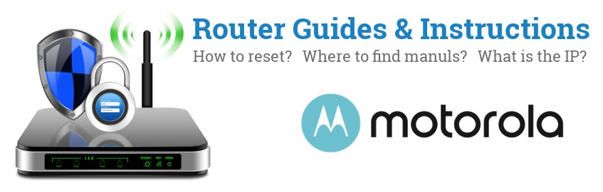 Image of a Motorola router with 'Router Reset Instructions'-text and the Motorola logo