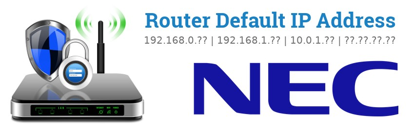 Image of a NEC router with 'Router Default IP Addresses' text and the NEC logo
