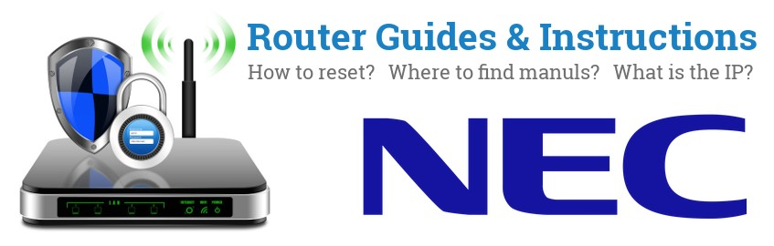 Image of a NEC router with 'Router Reset Instructions'-text and the NEC logo