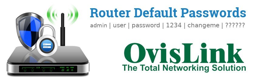 Image of a OvisLink router with 'Router Default Passwords' text and the OvisLink logo