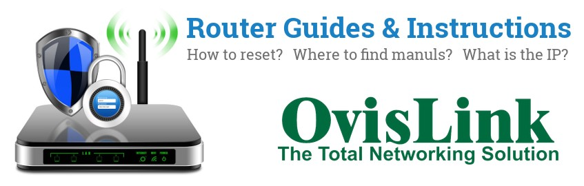Image of a OvisLink router with 'Router Reset Instructions'-text and the OvisLink logo