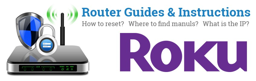 Image of a Roku router with 'Router Reset Instructions'-text and the Roku logo