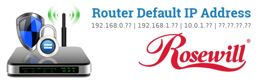 Image of a Rosewill router with 'Router Default IP Addresses' text and the Rosewill logo