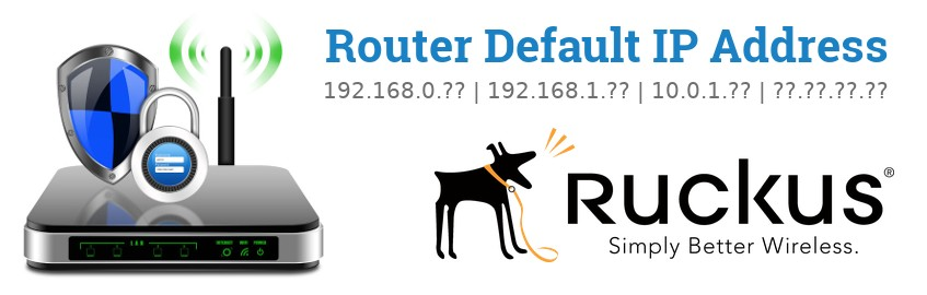 Image of a Ruckus Wireless router with 'Router Default IP Addresses' text and the Ruckus Wireless logo