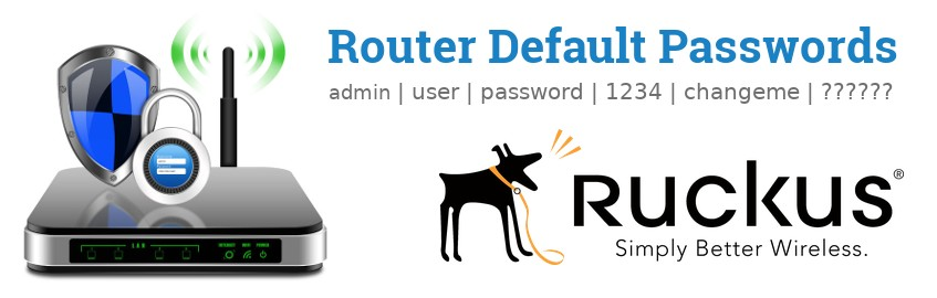 🔐 Ruckus Wireless Default Usernames and Passwords (updated