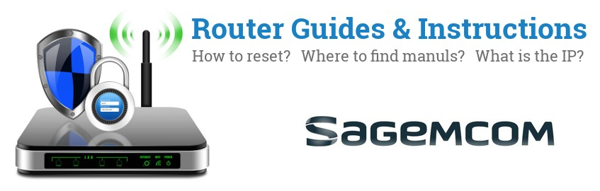 Image of a Sagemcom router with 'Router Reset Instructions'-text and the Sagemcom logo