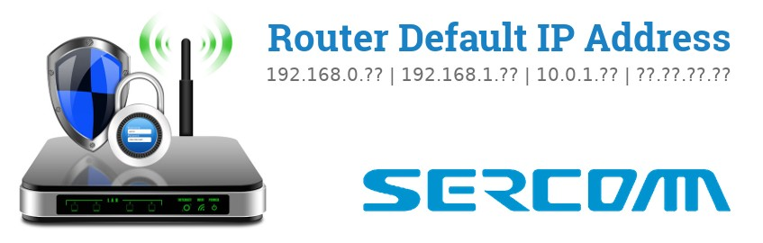 Image of a SerComm router with 'Router Default IP Addresses' text and the SerComm logo