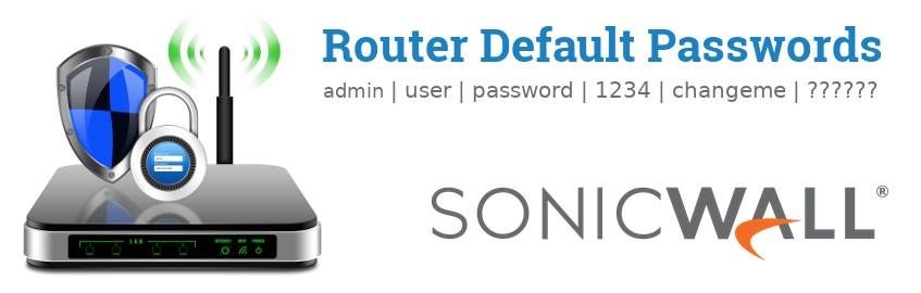Image of a SonicWALL router with 'Router Default Passwords' text and the SonicWALL logo