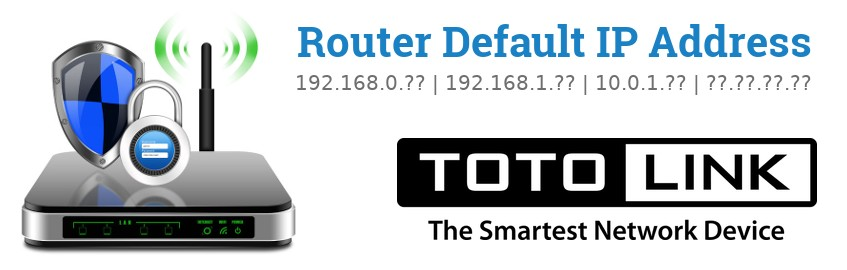 Image of a TOTOLINK router with 'Router Default IP Addresses' text and the TOTOLINK logo
