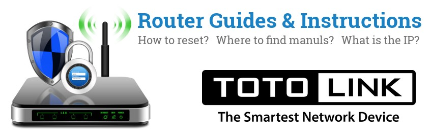 Image of a TOTOLINK router with 'Router Reset Instructions'-text and the TOTOLINK logo