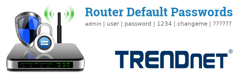Image of a TRENDnet router with 'Router Default Passwords' text and the TRENDnet logo