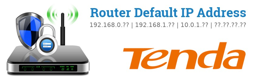 Image of a Tenda router with 'Router Default IP Addresses' text and the Tenda logo