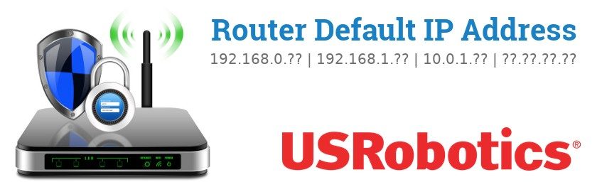 Image of a USRobotics router with 'Router Default IP Addresses' text and the USRobotics logo