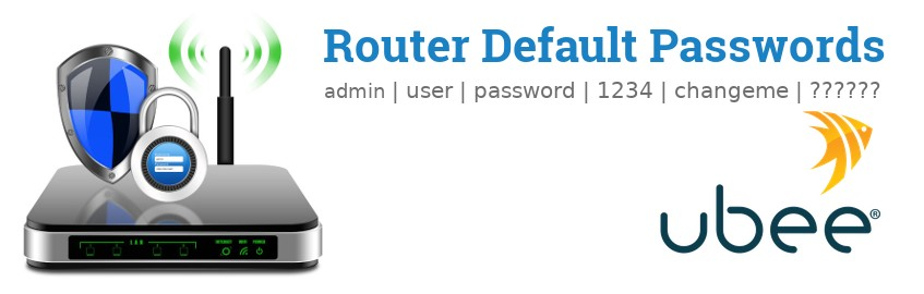 Image of a Ubee router with 'Router Default Passwords' text and the Ubee logo