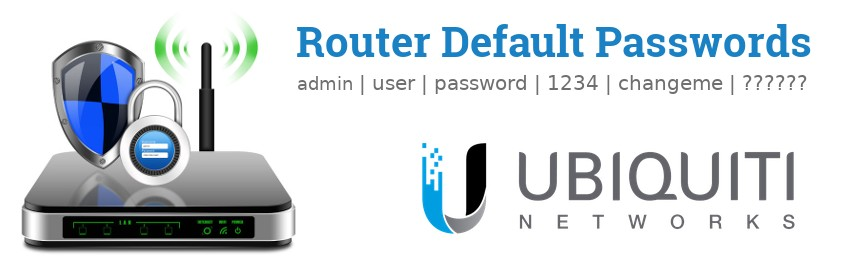 Image of a Ubiquiti Networks router with 'Router Default Passwords' text and the Ubiquiti Networks logo